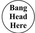 Bang Head